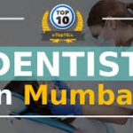 Top 10 Dentist in Mumbai