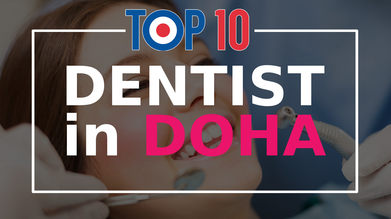 Top 10 Dentists in Doha