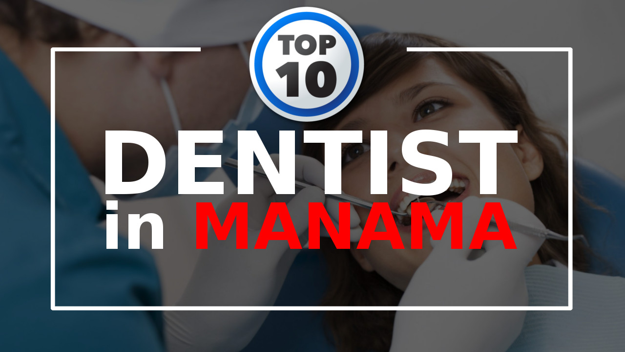 Top 10 Dentists in Manama