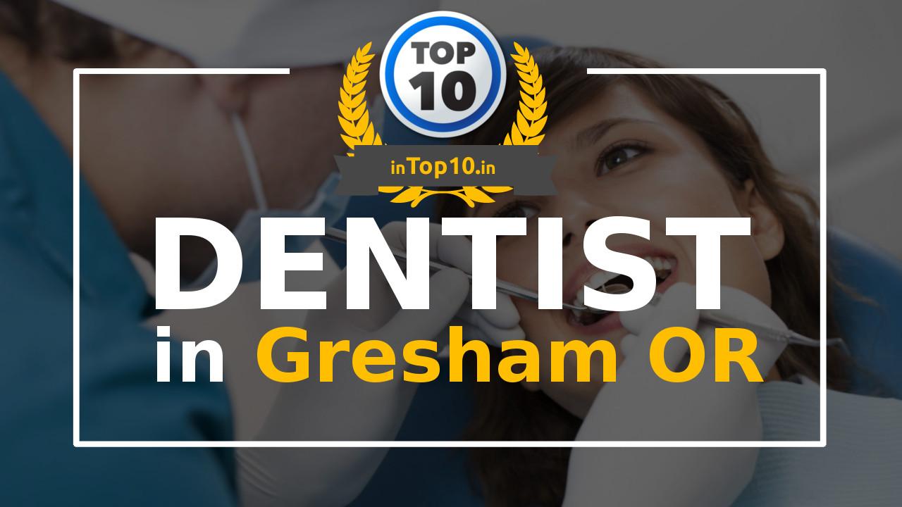 Dentists in Gresham Oregon