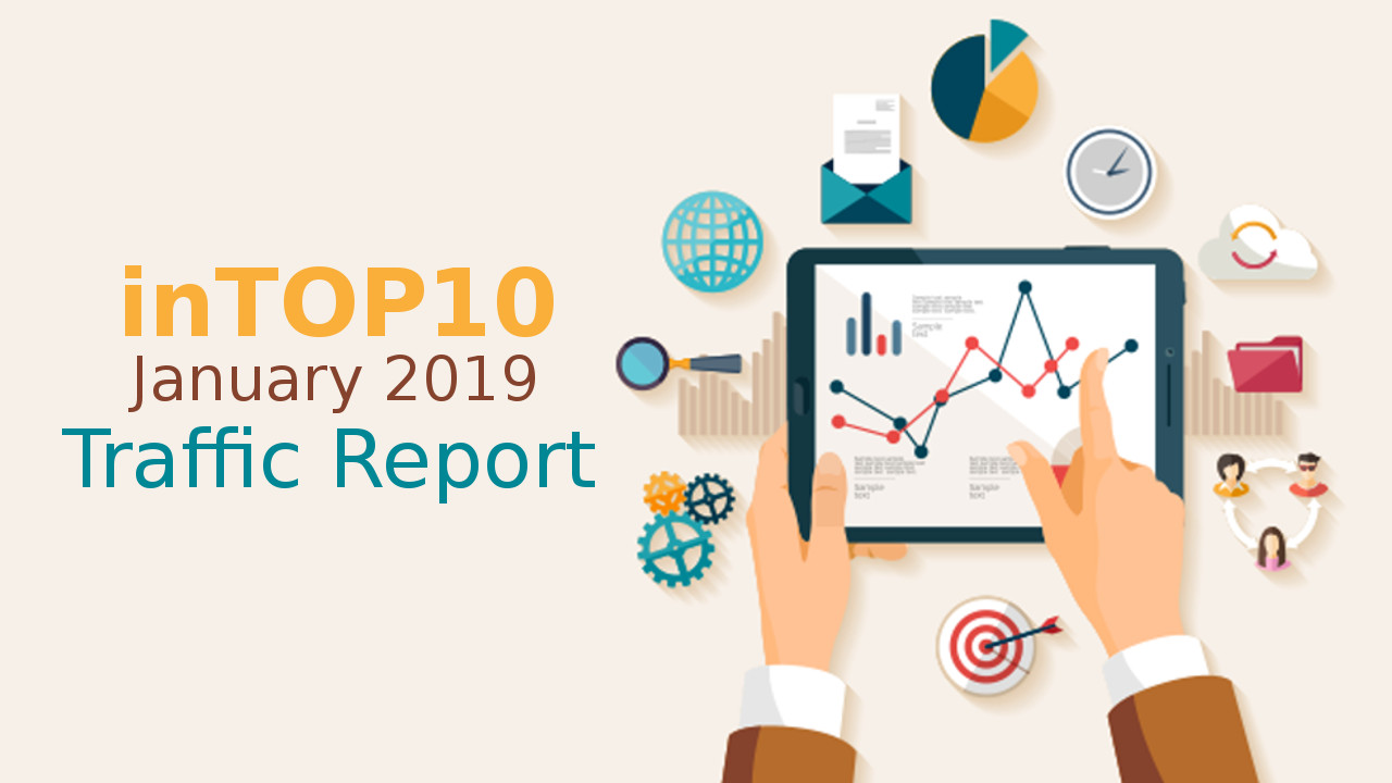 InTOP10 January 2019 Traffic Report