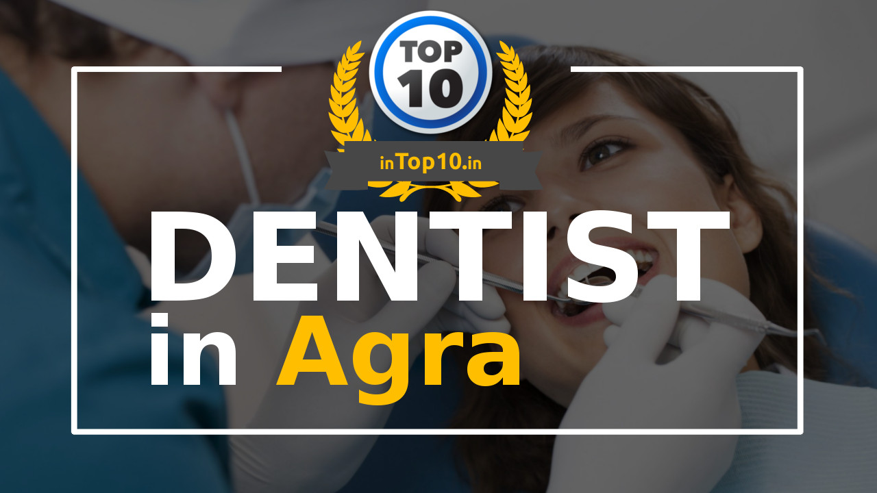 Dentist in Agra