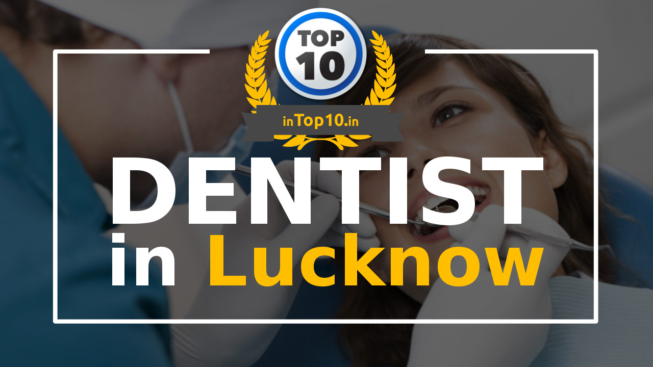 Dentist in Lucknow