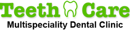 Teeth care Multispeciality Dental Clinic