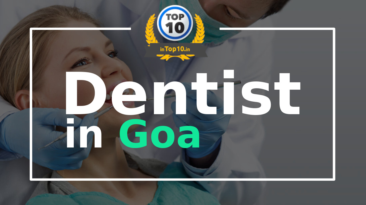 Best Dentist in Goa