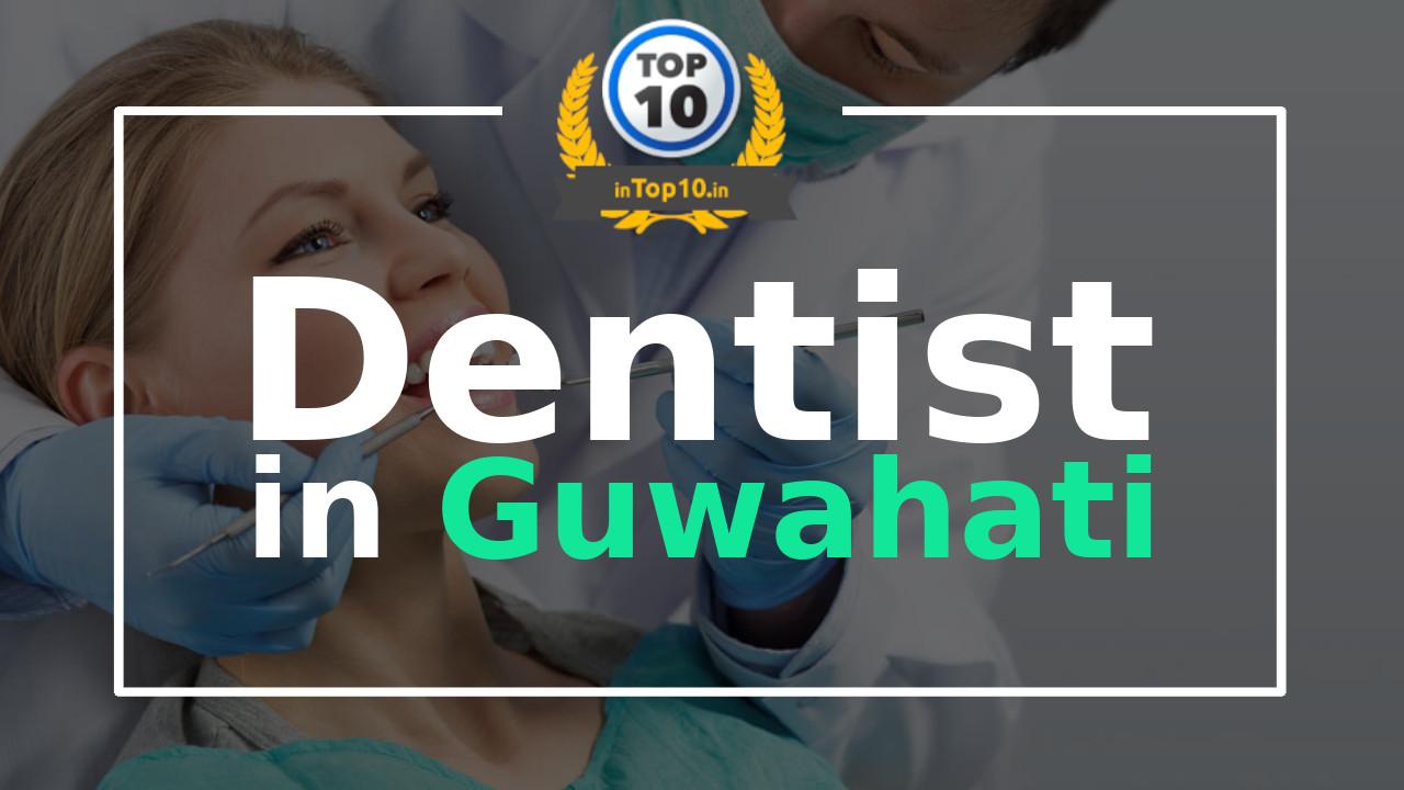 Best Dentist in Guwahati