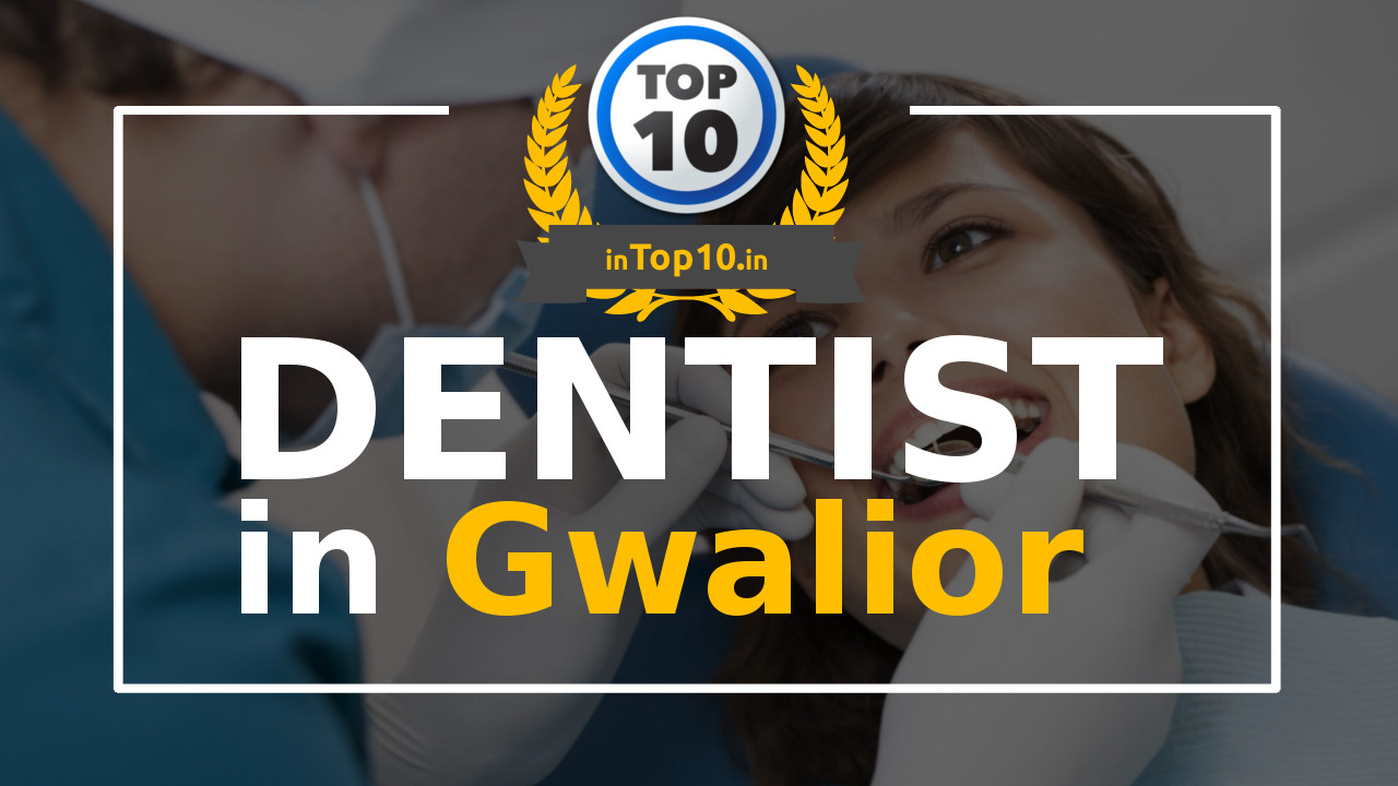 Best Dentist in Gwalior