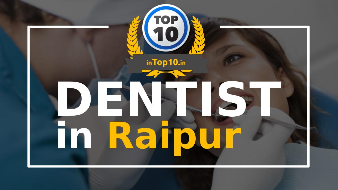 Best Dentist in Raipur