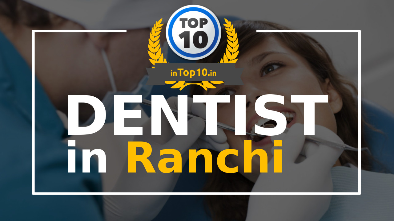 Dentist in Ranchi