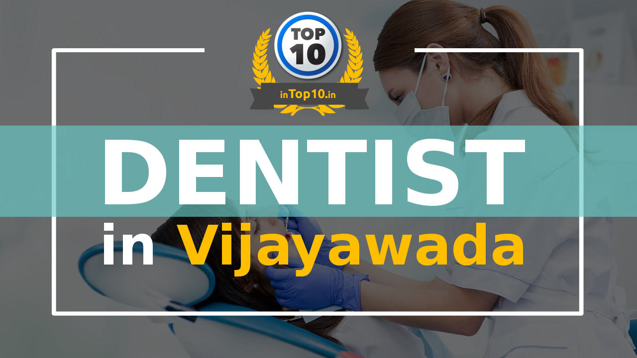 Best Dentist in Vijayawada near me