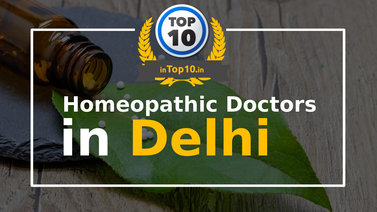Best Homeopathic Doctors in Delhi near me
