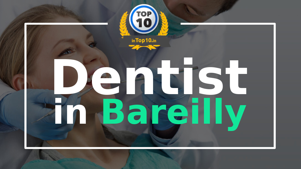 Best Dentist in Bareilly near me