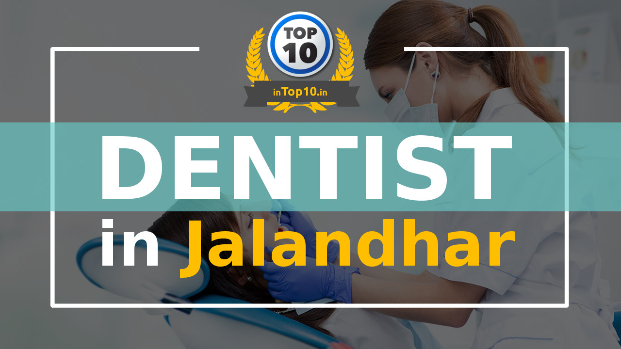 Best Dentist in Jalandhar near me