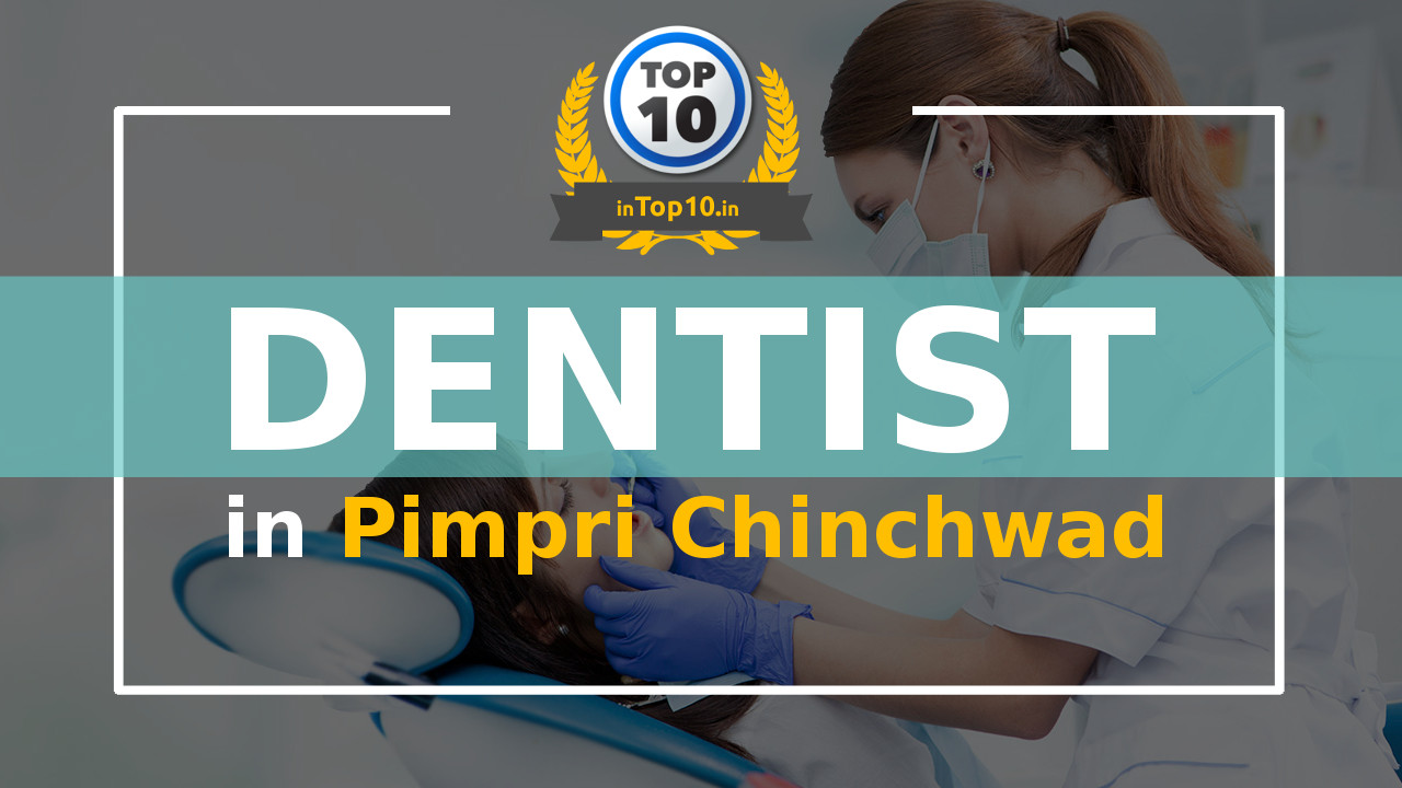 Best Dentist in Pimpri Chinchwad near me Dental Clinic and Hospitals