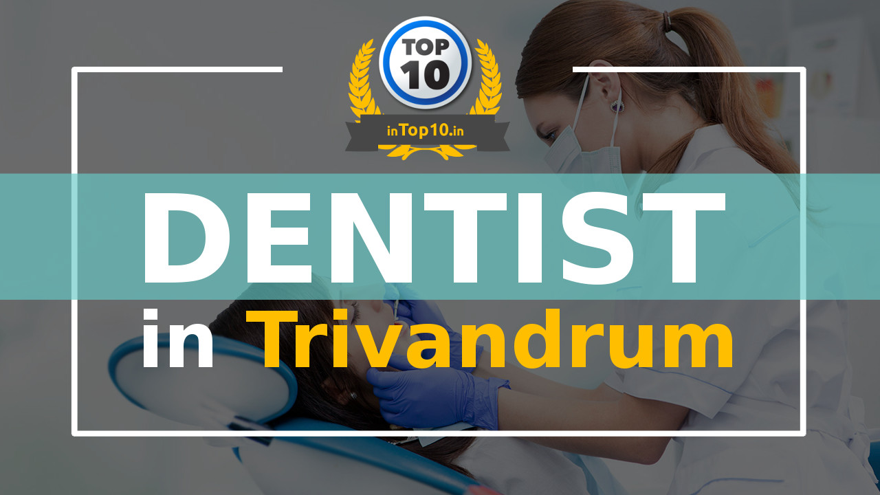 Best Dentist in Trivandrum near me