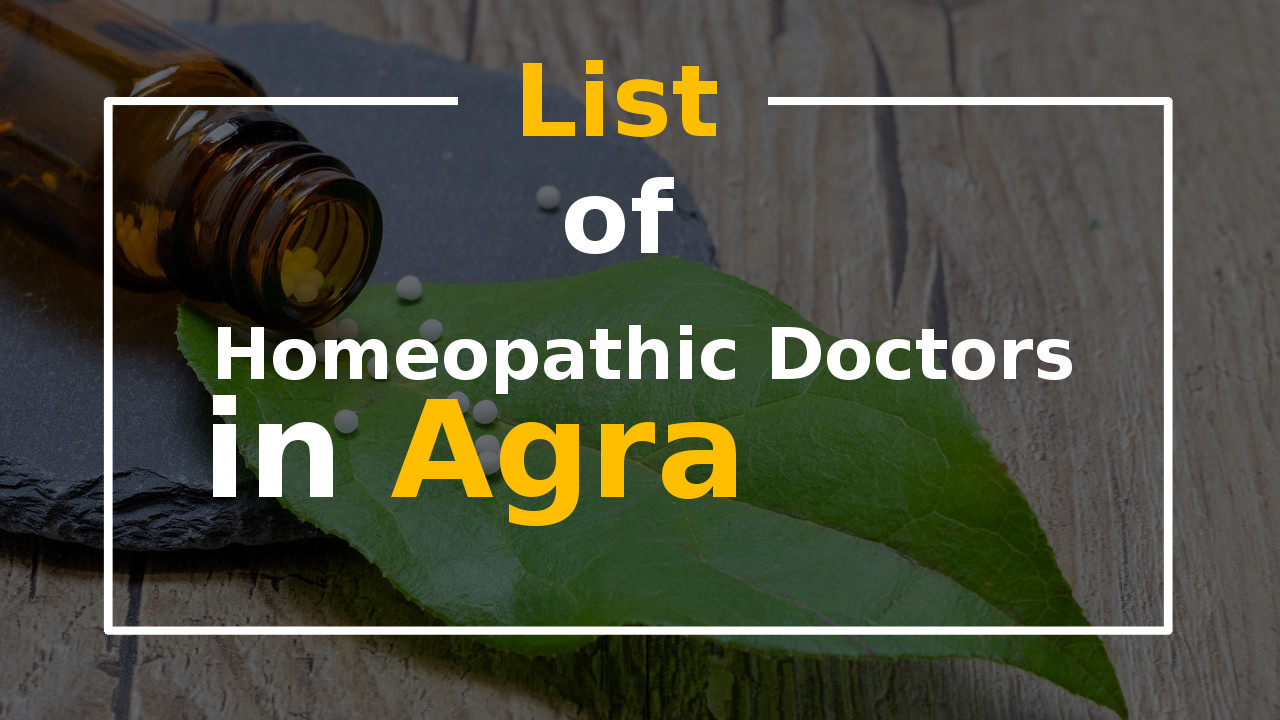 List of Best Homeopathic Doctors in Agra Homeopathy Clinic