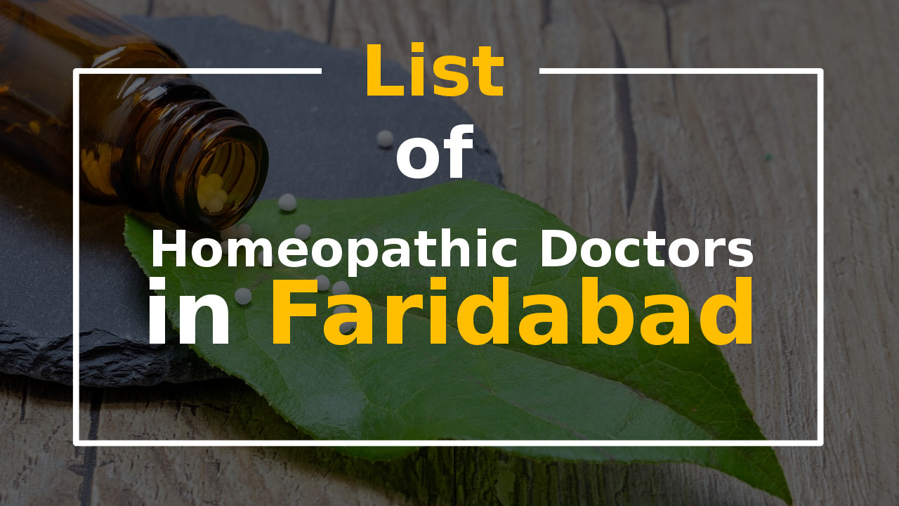 List of Best Homeopathic Doctors in Faridabad Homeopathy Clinic