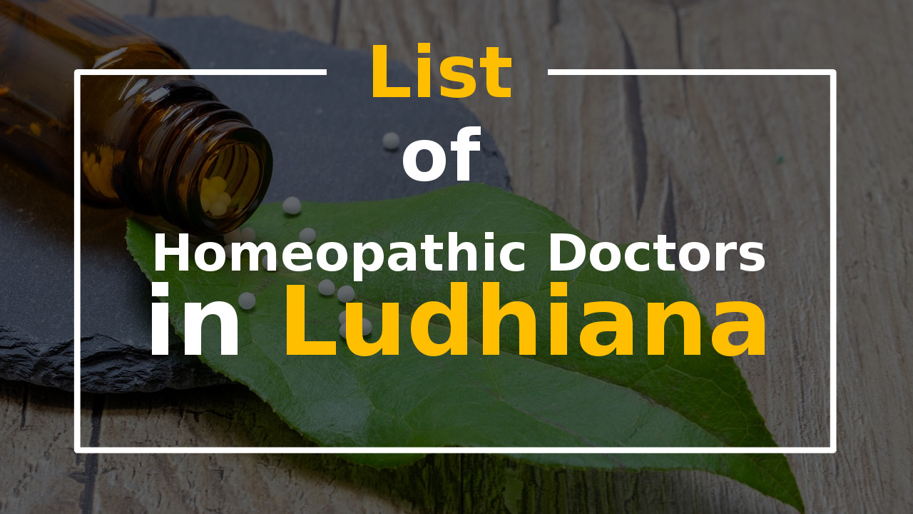 List of Best Homeopathic Doctors in Ludhiana Homeopathy Clinic
