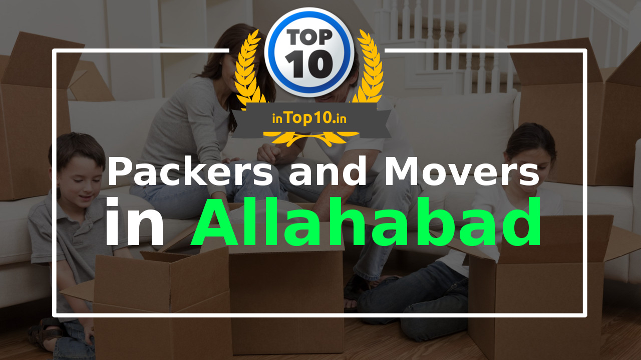 Top 10 Best Packers and Movers Allahabad near me